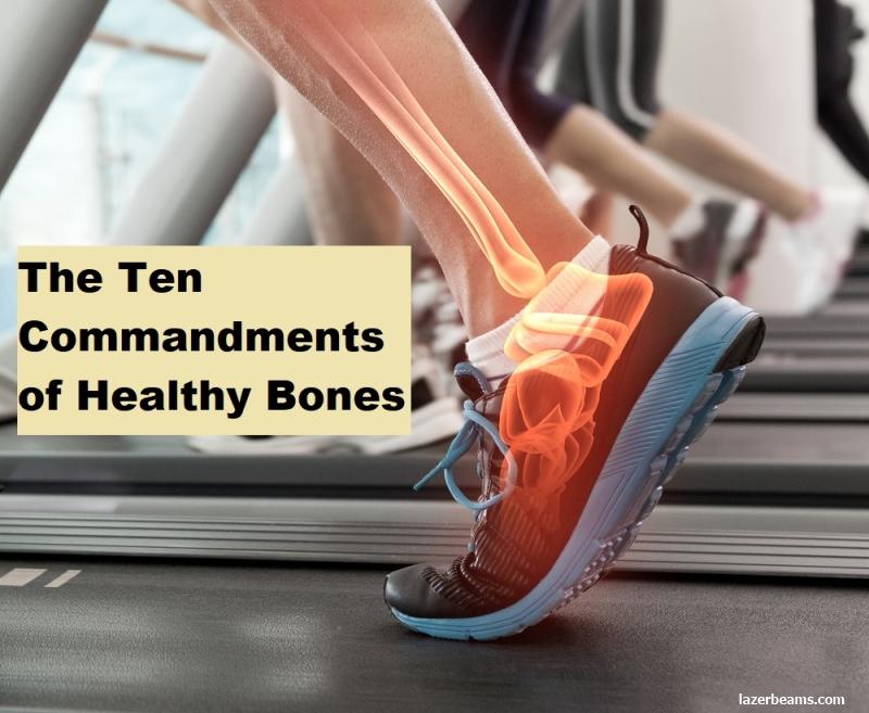 The Ten Commandments of Healthy Bones