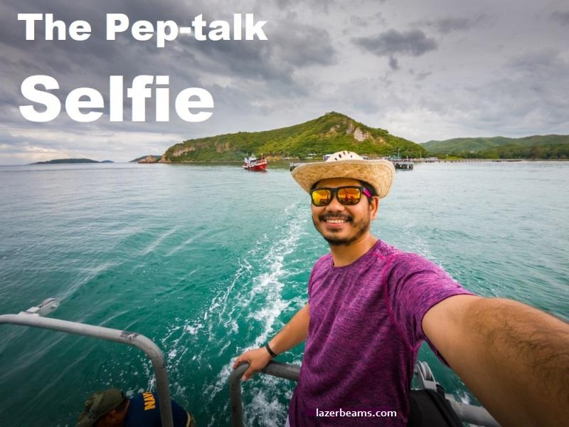 The Pep-Talk Selfie